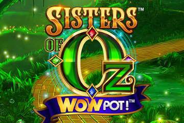 Sisters of Oz Slot Game