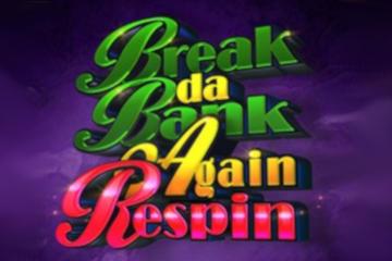 Break da Bank Again Respin Slot Review